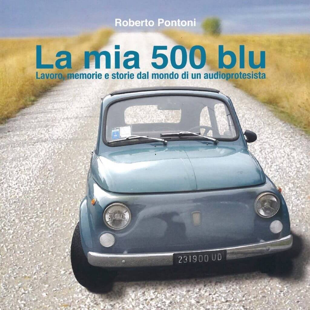 Roberto Pontoni - La mia 500 blu