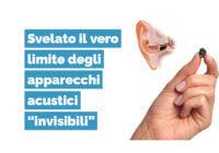 limite degli apparecchi acustici invisibili